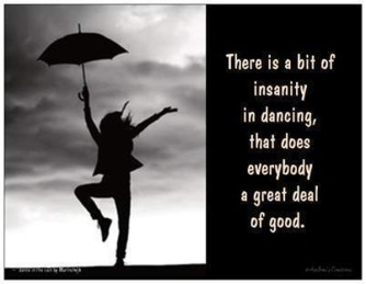 insanity in dance